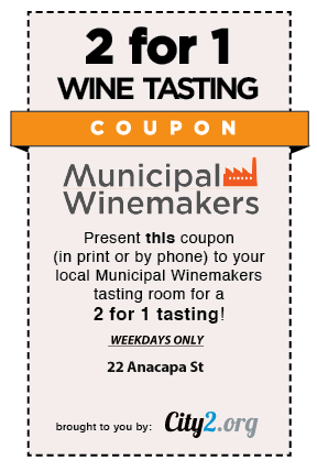 2 for 1 Wine Tasting Coupon at Municipal Winemakers - Santa Barbara Coupons from City2.org